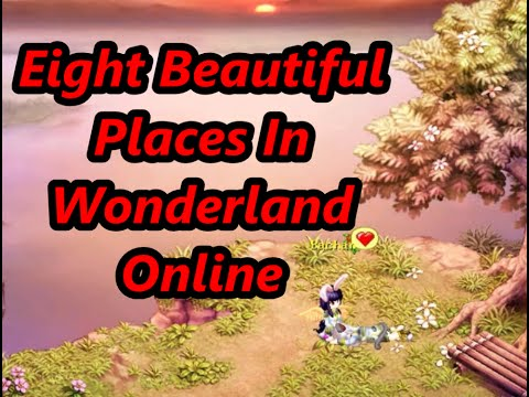Eight Beautiful Places In Wonderland Online
