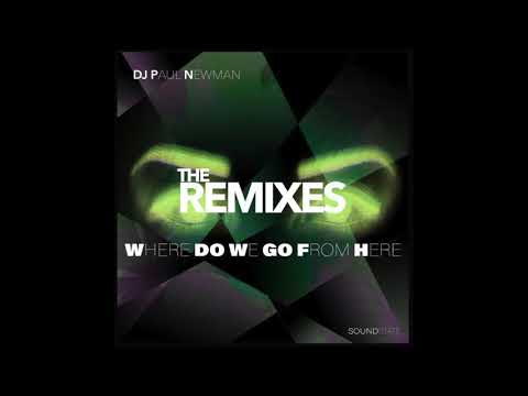 Dj Paul Newman - Where Do We Go From Here (Antonello Ferrari & Aldo Bergamasco Remix)