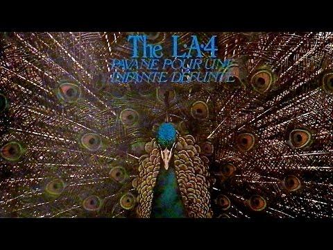 The L.A.4 - Pavane Pour Une Infante Defunte (full album - HQ)