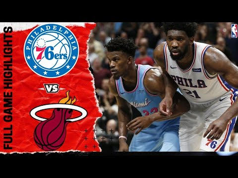 Miami Heat vs Philadelphia 76ers Full Game Highlights ...