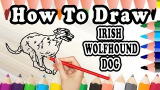 How To Draw A Irish Wolfhound DOG | Draw Easy For Kids