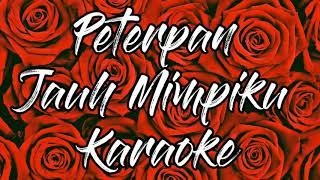 Gambar cover Peterpan - Jauh Mimpiku Karaoke
