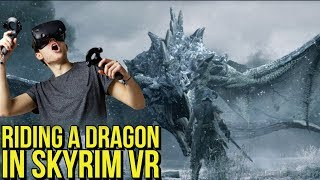 RIDING A DRAGON in Skyrim VR | PSVR, Oculus Rift, Vive