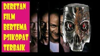 Video Deretan Film Bertemakan Psikopat Terbaik (film Terbaru) download MP3, 3GP, MP4, WEBM, AVI, FLV Maret 2018
