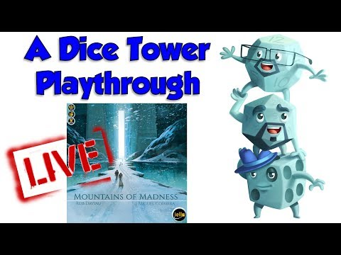 A LIVE Dice Tower Playthrough: Mountains of Madness