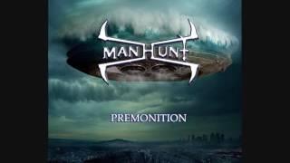Manhunt  - Premonition...