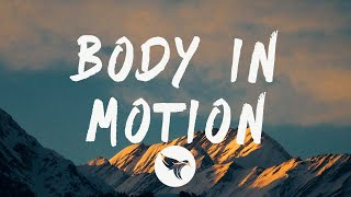Play BODY IN MOTION (feat. Bryson Tiller, Lil Baby & Roddy Ricch)