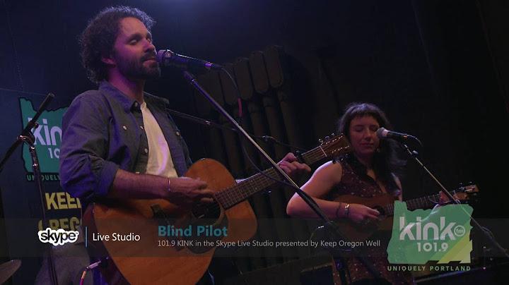 blind pilot  half moon 1019 kink