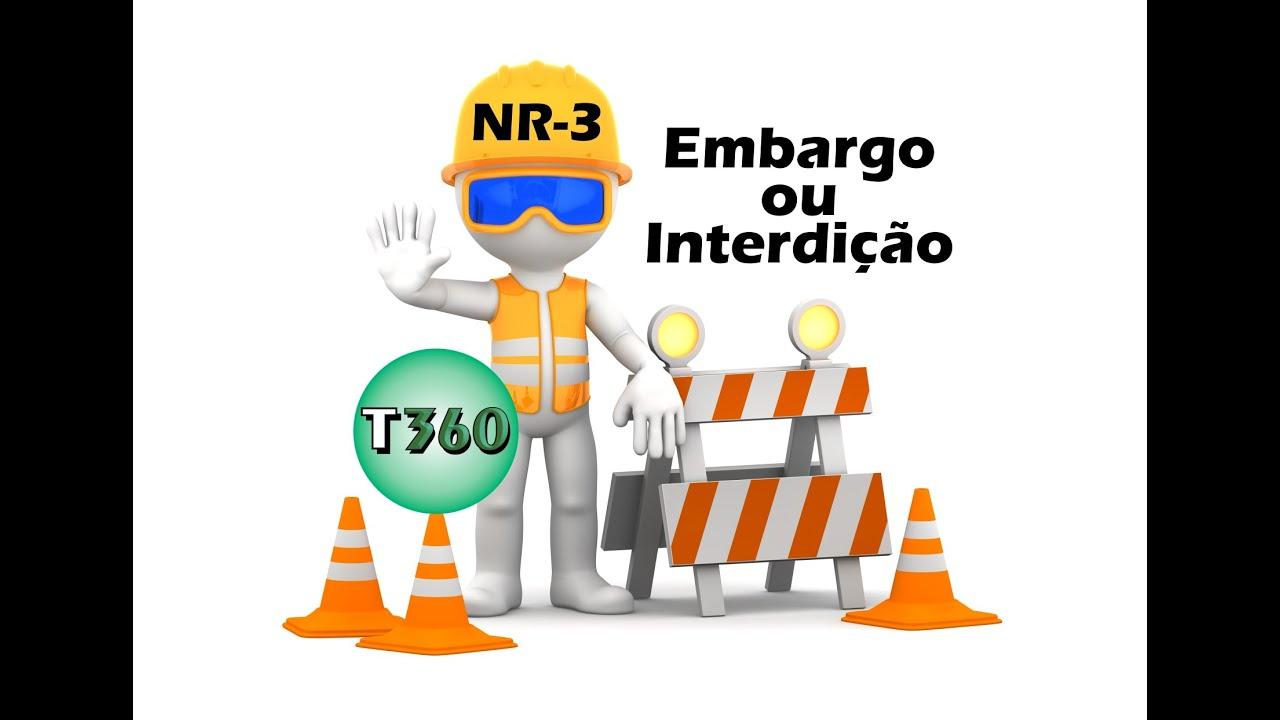 Aula 17 - NR-3 - Embargo ou Interdição - YouTube a4d72c903c