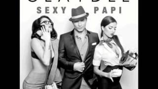 Claydee - Sexy Papi +Lyrics (New song 2013)