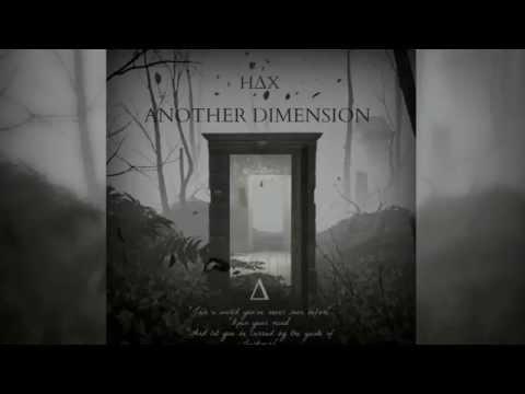 HAX   Another Dimension   Original Mix