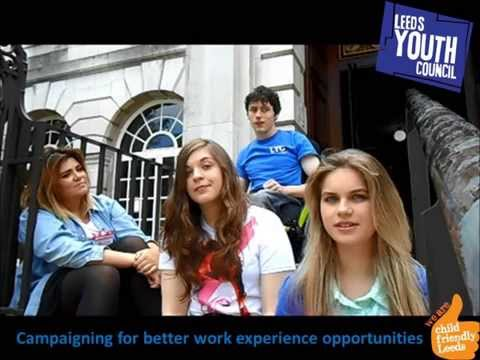 Leeds Youth Council – Campaign To Improve Work Experience For Young People In Leeds