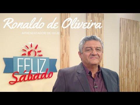 Feliz Sábado com Ronaldo de Oliveira - 26/05/2017