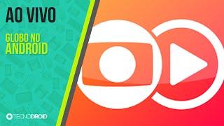 Como assistir a Globo AO VIVO no Android