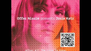 Offer Nissim and Josie Katz After all the Love is Gone Club Version