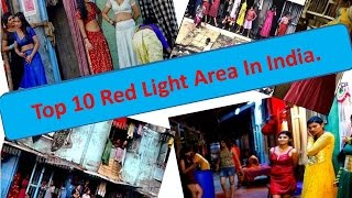 Repeat youtube video Top 10 Red Light Area In India.