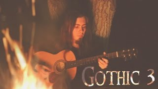 Gothic 3 - Faring - Cover by Dryante (Kai Rosenkranz)