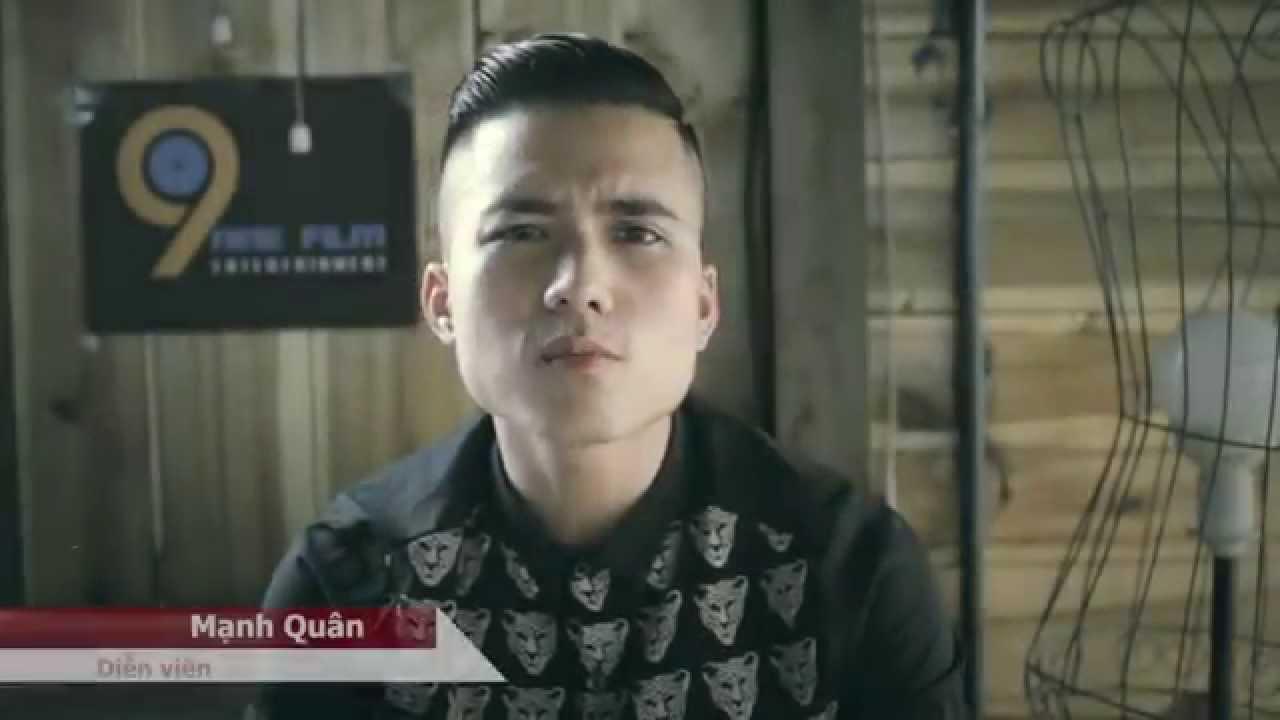 [9Film] Phỏng vấn diễn viên Mạnh Quân ( Quyết đại ca 5sonline ) nói gì về  ekip 9FILM.vn - YouTube