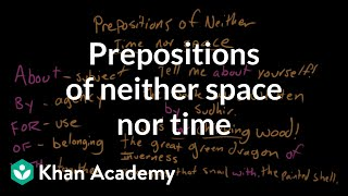 Prepositions Of Neither Space Nor Time | Prepositions | The Parts Of Speech | Grammar