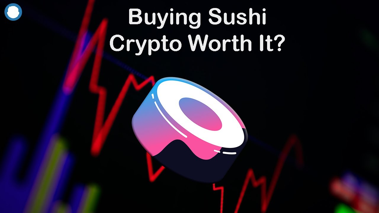 How To Buy Sushi Crypto SushiSwap – Is It a Good Investment? 🚀🚀🚀