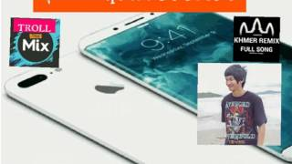 ខុសជំនាន់ Iphone 8 Melody - Khos Choum Norn Iphone 8 Melody Style
