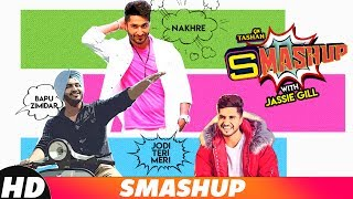 9X Tashan Smashup #0099 | Jassie Gill | DJ AbhiIndia | Latest Punjabi Songs 2018 | Speed Records