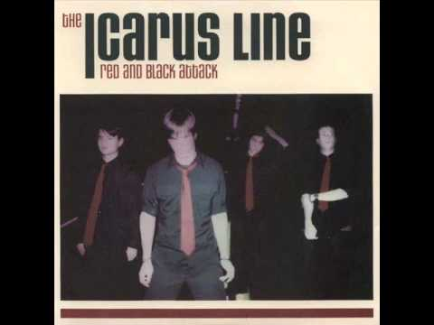 The Icarus Line  And The Sad Thing Is...