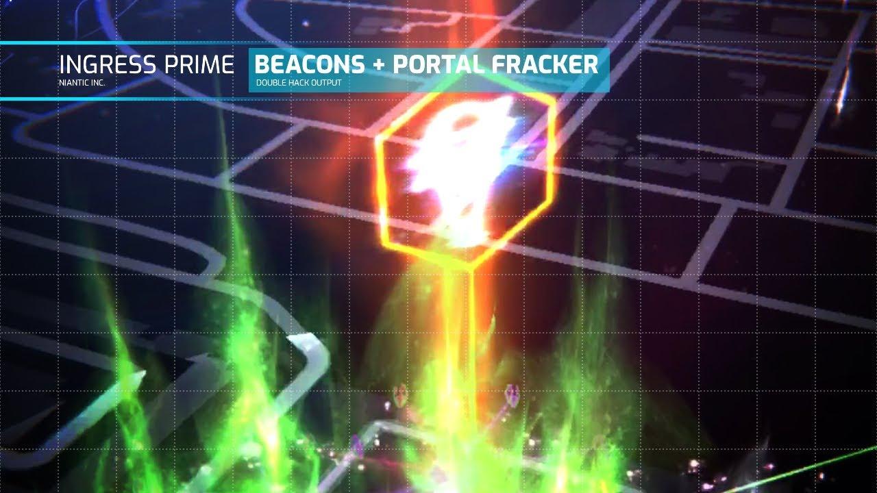 Ingress Prime - Deploying Beacon and Portal Fracker