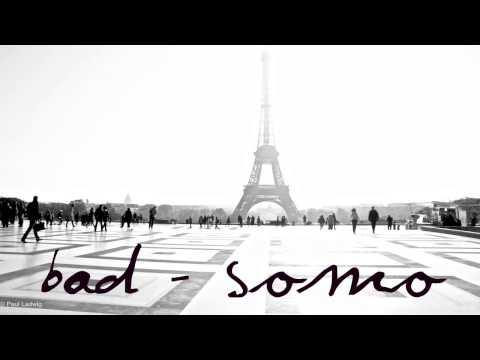 Bad - Somo