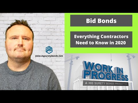 Bid Bonds - Everything Contractors Need to Know about Bid Bonds in 2020.