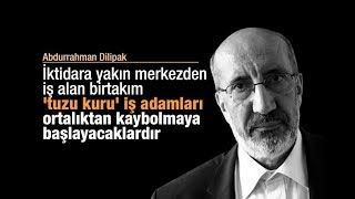 Abdurrahman Dilipak : Seçimin ardından