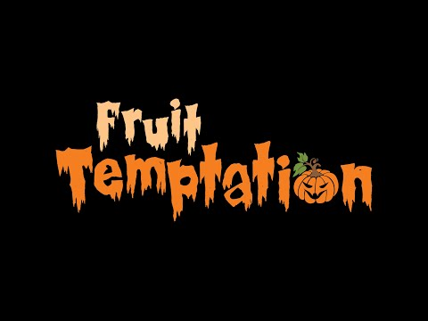 Fruit temptation