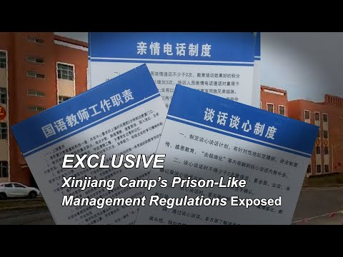 EXCLUSIVE: Xinjiang Camp's Prison Like Management Regulations Exposed