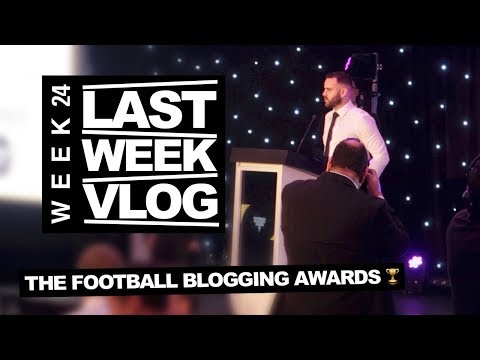 LAST WEEK Was The Football Blogging Awards