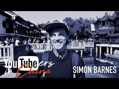 YOUTUBERS IN CHINA | Simon Barnes