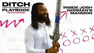 Josh Norman's Crib Is Wild | Ditch The Playbook
