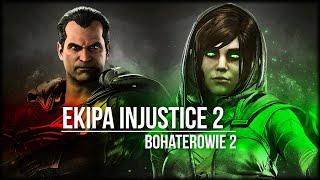 """EKIPA INJUSTICE 2 """"Bohaterowie"""" 2"""