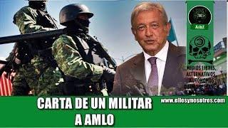 Carta de un militar a Andrés Manuel López Obrador