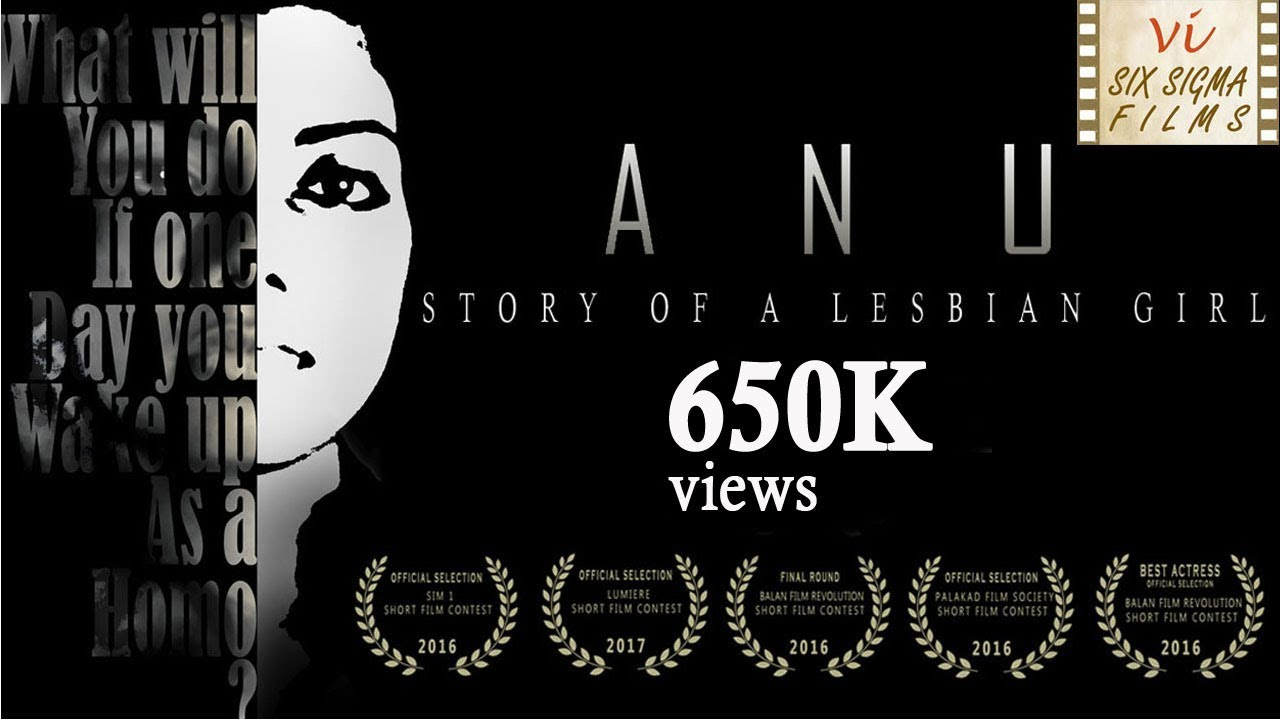 Anu - Story Of A Lesbian Girl | Award Winning Malayalam Short Film | Six Sigma Films