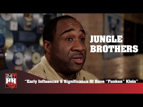 "Jungle Brothers - Early Influences & Significance Of Dave ""Funken"" Klein (247HH Exclusive)"