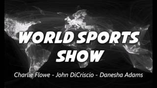World Sports Show feat  Danesha Adams WPPM 106.5 FM 11/15/2016