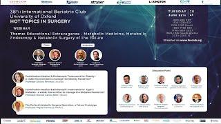 Educational Extravaganza - Metabolic Medicine, Metabolic Endoscopy & Metabolic Surgery of the Future