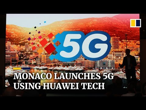 Monaco has launched a Huawei-built 5G network, the first in Europe