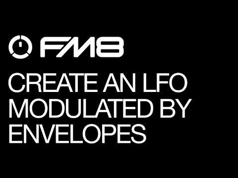 FM8 - Cause & Effect and Sound Design - pt 4 - Modulating Envelopes - How To Tutorial