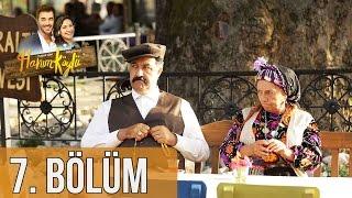 Hanım Köylü 7. Bölüm