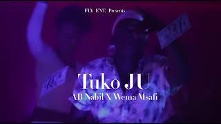 AB Nabil Ft. Wema Msafi - Tuko Ju (Audio)