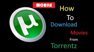{Mobile} How To Download HD Latest Movie From Torrent 2019
