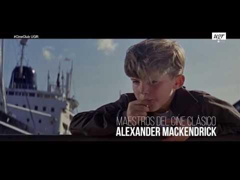 LAS CLAVES DEL CINE DE ALEXANDER MACKENDRICK: