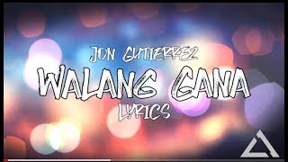 Walang Gana Lyrics by King Badger