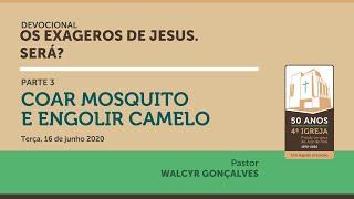 OS EXAGEROS DE JESUS. SERÁ? | Parte 3